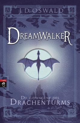 Dreamwalker - Die Gefangene des Drachenturms