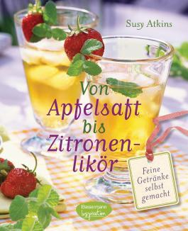 Von Apfelsaft bis Zitronenlikör