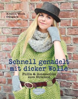Schnell genadelt mit dicker Wolle: Pullis & Accessoires zum Stricken
