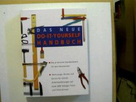 Das neue Do-it-yourself Handbuch