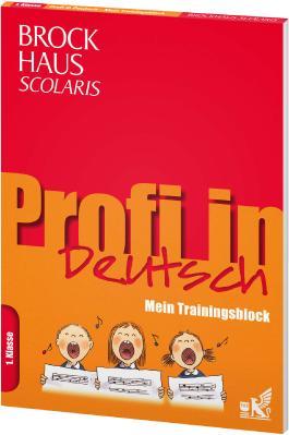 Brockhaus Scolaris Profi in - Mein Trainingsblock: Deutsch 1. Klasse