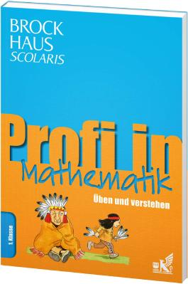 Brockhaus Scolaris Profi in Mathematik 1. Klasse