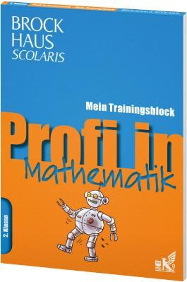 Brockhaus Scolaris Profi in - Mein Trainingsblock: Mathematik 2. Klasse