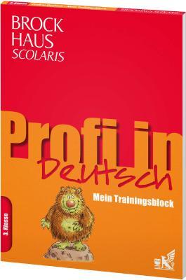 Brockhaus Scolaris Profi in - Mein Trainingsblock: Deutsch 3. Klasse