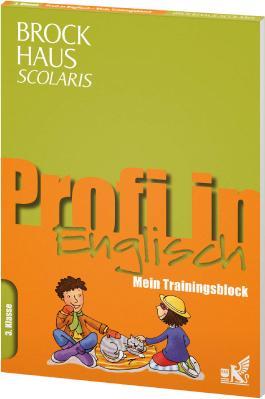 Brockhaus Scolaris Profi in - Mein Trainingsblock: Englisch 3. Klasse