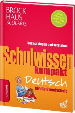 Brockhaus Scolaris Schulwissen kompakt Deutsch für die Grundschule 1. - 4. Klasse