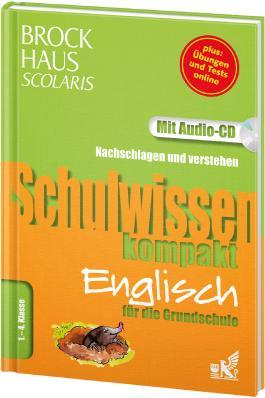 Brockhaus Scolaris Schulwissen kompakt Englisch für die Grundschule 1. - 4. Klasse