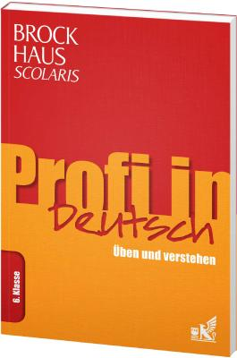 Brockhaus Scolaris Profi in Deutsch 6. Klasse