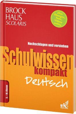 Brockhaus Scolaris Schulwissen kompakt Deutsch 5. - 10. Klasse