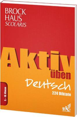 Brockhaus Scolaris Aktiv üben Deutsch 5.-10. Klasse