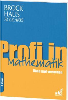 Brockhaus Scolaris Profi in Mathematik 9. Klasse