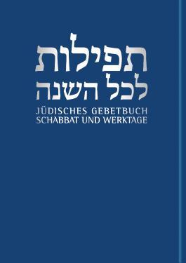 Jüdisches Gebetbuch Hebräisch-Deutsch / Schabbat und Werktage