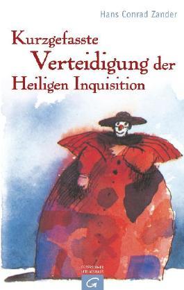 Kurzgefasste Verteidigung der Heiligen Inquisition