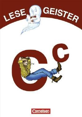 Lesegeister: 1./2. Schuljahr - C wie Cowboy: Geschichten für Erstleser