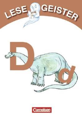 Lesegeister: 1./2. Schuljahr - D wie Dinosaurier: Geschichten für Erstleser