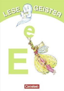 Lesegeister: 1./2. Schuljahr - E wie Elfen: Geschichten für Erstleser