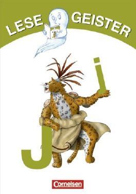 Lesegeister: 1./2. Schuljahr - J wie Jaguar: Geschichten für Erstleser