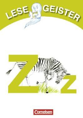 Lesegeister: 1./2. Schuljahr - Z wie Zebra: Geschichten für Erstleser