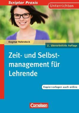 Scriptor Praxis - Unterrichten / Zeit- und Selbstmanagement für Lehrende