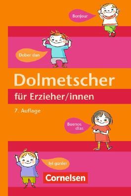 klein & groß - Lebensorte für Kinder / Dolmetscher für Erzieher/innen