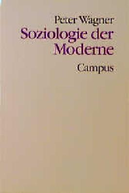 Soziologie der Moderne