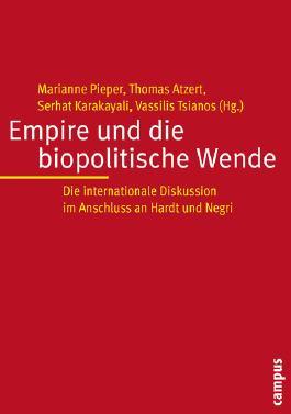 Empire und die biopolitische Wende