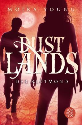 Dustlands - Der Blutmond