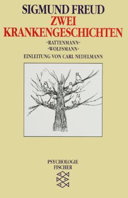 """Zwei Krankengeschichten: """"Rattenmann"""", """"Wolfsmann"""""""