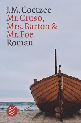 Mister Cruso, Mrs. Barton und Mister Foe