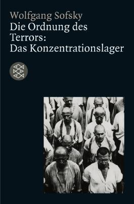 Die Ordnung des Terrors: Das Konzentrationslager