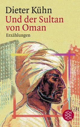 Und der Sultan von Oman