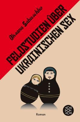 Feldstudien über ukrainischen Sex