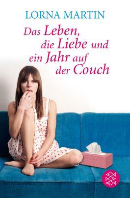 Das Leben, die Liebe und ein Jahr auf der Couch
