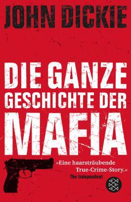 Omertà - Die ganze Geschichte der Mafia
