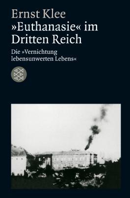 »Euthanasie« im Dritten Reich