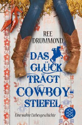 Das Glück trägt Cowboystiefel
