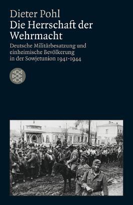 Die Herrschaft der Wehrmacht