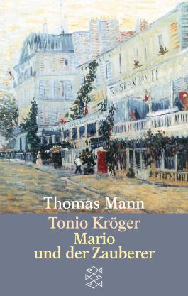 Tonio Kröger/ Mario und der Zauberer