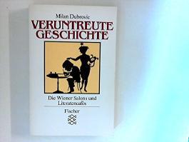 Veruntreute Geschichte: Die Wiener Salons und Literatencafés