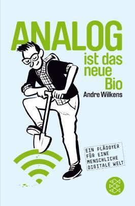 Analog ist das neue Bio