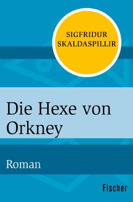Die Hexe von Orkney