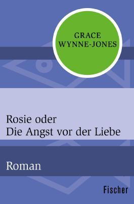 Rosie oder Die Angst vor der Liebe