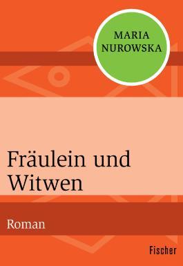 Fräulein und Witwen
