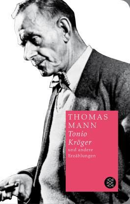 Tonio Kröger und andere Erzählungen