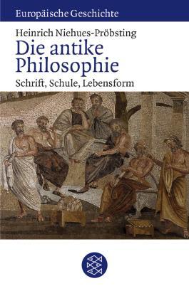 Die antike Philosophie