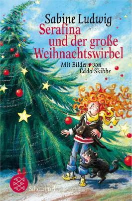 Serafina und der große Weihnachtswirbel
