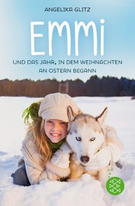 Emmi und das Jahr, in dem Weihnachten an Ostern begann