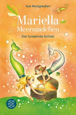 Mariella Meermädchen – Der funkelnde Schatz