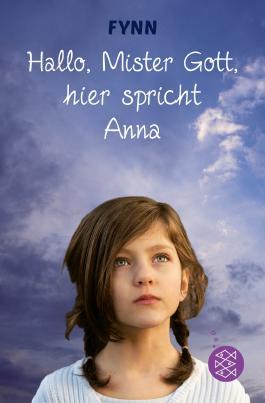 Hallo Mister Gott Hier Spricht Anna Von Fynn Bei