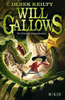 Will Gallows – Der Schrei des Donnerdrachen